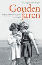 Gouden jaren - Annegreet van Bergen (ISBN 9789045033068)