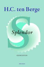 Splendor - H.C. ten Berge (ISBN 9789025449049)