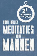 Meditaties voor mannen - Boyd Bailey (ISBN 9789043526876)