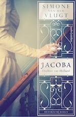 Jacoba, Dochter van Holland - Simone van der Vlugt (ISBN 9789026337291)