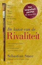De kunst van de rivaliteit - Sebastian Smee (ISBN 9789000321575)