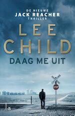 Daag me uit - Lee Child (ISBN 9789021018461)