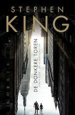 De donkere toren 1 De scherpschutter - Stephen King (ISBN 9789021019468)