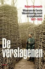 De verslagenen - Robert Gerwarth (ISBN 9789460031670)