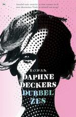 Dubbel zes - Daphne Deckers (ISBN 9789044350180)