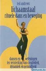 Lichaamstaal, rituele dans en beweging - Ted Andrews, Hajo Geurink (ISBN 9789063782986)
