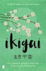 Ikigai - Héctor García (ISBN 9789402307405)