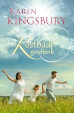 Kostbaar geschenk - Karen Kingsbury (ISBN 9789029725729)