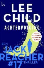 Achtervolging - Reacher 17 (POD) - Lee Child (ISBN 9789024576074)