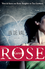 In de val - Karen Rose (ISBN 9789026139673)