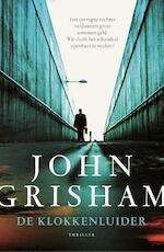 De klokkenluider - John Grisham (ISBN 9789044975611)