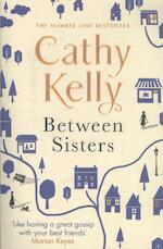 Between Sisters - Cathy Kelly (ISBN 9781409153658)