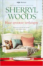 Haar grootste verlangen - Sherryl Woods (ISBN 9789402519716)