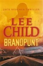 Brandpunt - Lee Child, Bob Snoijink (ISBN 9789024538782)