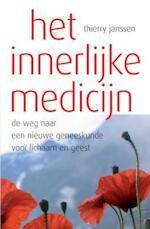 Het innerlijke medicijn - T. Janssen (ISBN 9789079001118)
