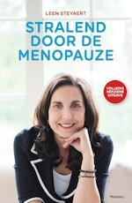 Stralend door de menopauze - Leen Steyaert (ISBN 9789461316158)