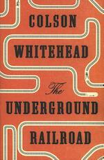 The Underground Railroad - Colson Whitehead (ISBN 9780708898376)