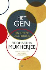 Het gen - Siddhartha Mukherjee (ISBN 9789023498384)