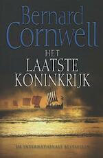 Het laatste koninkrijk - Bernard Cornwell (ISBN 9789057308840)
