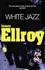 White jazz - James Ellroy (ISBN 9780099649403)
