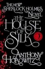 The House of Silk - Anthony Horowitz (ISBN 9781409136361)