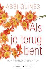 Als je terug bent - Abbi Glines (ISBN 9789045209791)
