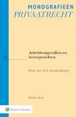 Arbeidsongevallen en beroepsziekten - S.D. Lindenbergh (ISBN 9789013138559)