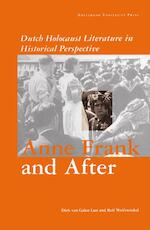 Anne Frank and after - Dick van Galen Last, Rolf Wolfswinkel (ISBN 9789053561775)