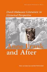 Anne Frank and after - D. van Galen Last, Rolf Wolfswinkel (ISBN 9789053561775)