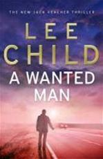 A Wanted Man - Lee Child (ISBN 9780593065723)