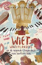 Wiet waterlanders en de 9de compagnie van heethoofden - Mark Tijsmans (ISBN 9789461315632)
