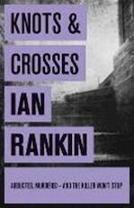 Knots and Crosses - Ian Rankin (ISBN 9780752883533)