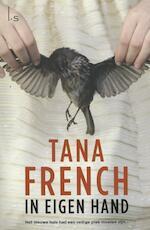 In eigen hand - Tana French (ISBN 9789021806761)