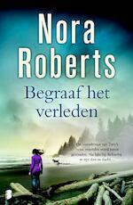 Begraaf het verleden - Nora Roberts (ISBN 9789022559833)