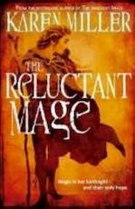 Reluctant Mage - Karen Miller (ISBN 9781841497853)