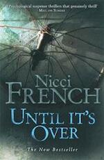 Until It's Over - Nicci French (ISBN 9780718147853)