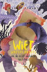 Wiet waterlanders en de echt aardige rechters - Mark Tijsmans (ISBN 9789461315618)