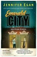 Emerald City - Jennifer Egan (ISBN 9781780331218)