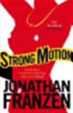 Strong motion - Jonathan Franzen (ISBN 9781841157498)