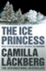 The Ice Princess - Camilla Läckberg (ISBN 9780007253920)
