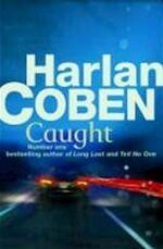 Caught - Harlan Coben (ISBN 9781409103776)