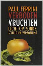 Verboden vruchten - P. Ferrini (ISBN 9789020283037)