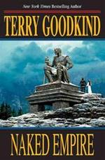 Naked Empire - Terry Goodkind (ISBN 9780765305220)