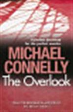 The Overlook - Michael Connelly (ISBN 9781409116929)