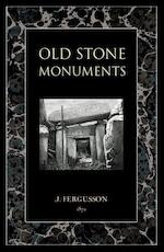 Old Stone Monuments