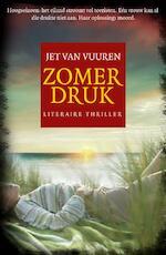 Zomerdruk - Jet Van Vuuren (ISBN 9789045203812)