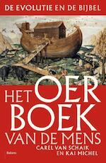 Het oerboek van de mens - Karel van Schaik, Kai Michel (ISBN 9789460034794)