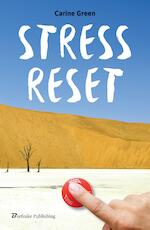 Stress reset - Carine Green (ISBN 9789491144424)
