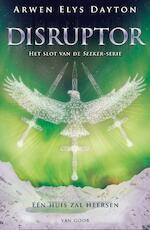Disruptor - Arwen Elys Dayton (ISBN 9789000332502)