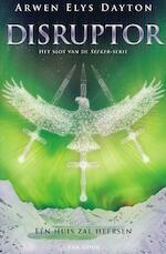 Disruptor - Arwen Elys Dayton (ISBN 9789000332496)